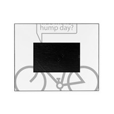 HumpDay Picture Frame