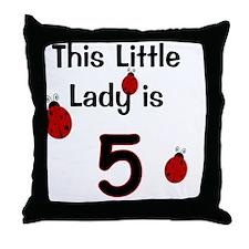 thislittleladyis_5 Throw Pillow
