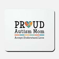 Proud Autism Mom Mousepad