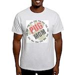 Pug Mom Ash Grey T-Shirt