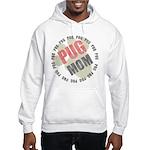 Pug Mom Hooded Sweatshirt
