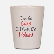 Im So Cute Polish Shot Glass