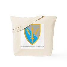SSI - 201ST BATTLEFIELD SURVEILLANCE BDE  Tote Bag