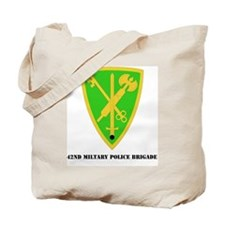 SSI - 42ND MILITARY POLICE BDE WITH TEXT Tote Bag