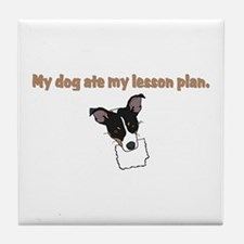 dog ate teachers lesson plan Tile Coaster