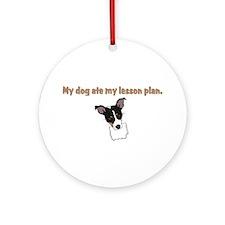 dog ate teachers lesson plan Ornament (Round)