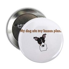 "dog ate teachers lesson plan 2.25"" Button (10 pack"