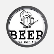 Beer It Cures What Ales Ya Wall Clock
