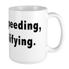not speeding Mug