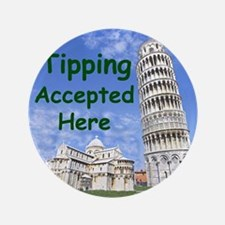 "tipping_accepted_here_zazzle 3.5"" Button"