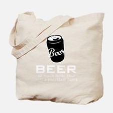 2-Beer So Much More Than Just A Breakfast Tote Bag