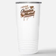 I Wanna Get Chocolate Wasted Travel Mug