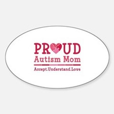 Proud Autism Mom Sticker (Oval)
