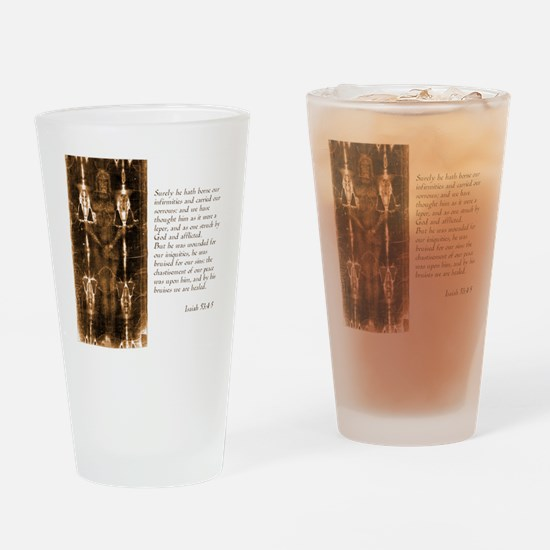 Isaiah 53-4-5 Drinking Glass