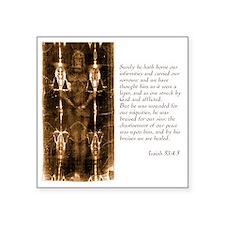 "Isaiah 53-4-5 Square Sticker 3"" x 3"""