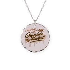 I Wanna Get Chocolate Wasted Necklace