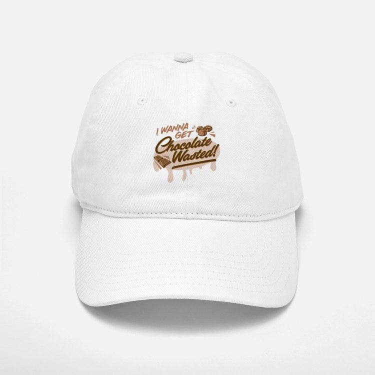 I Wanna Get Chocolate Wasted Baseball Baseball Baseball Cap
