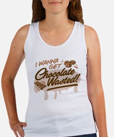 I Wanna Get Chocolate Wasted Tank Top