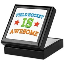 Field Hockey Is Awesome Keepsake Box