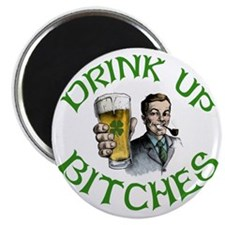 DrinkUp Bitches Magnet