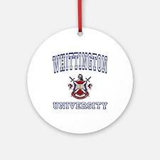 WHITTINGTON University Ornament (Round)