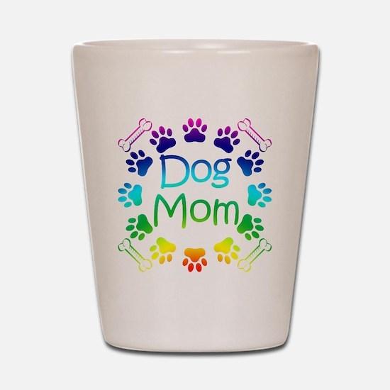 """Dog Mom"" Shot Glass"