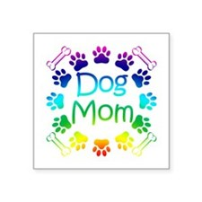 """Dog Mom"" Square Sticker 3"" x 3"""