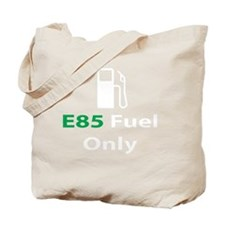 2-E85_fuel_only_black Tote Bag