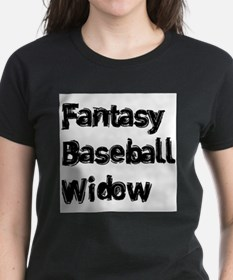 Fantasy Baseball Widow T-Shirt