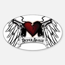 Never Again Sticker (Oval)