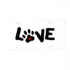 Love (Pets) Aluminum License Plate