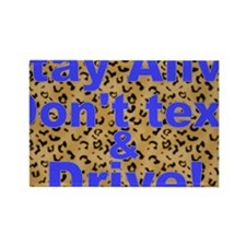 text and drive blue leopard Rectangle Magnet