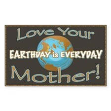 Love Your Mother Earth Day Rectangle Decal