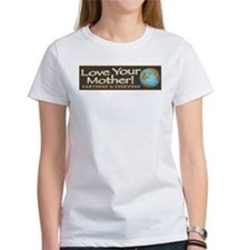 Love Your Mother Earth Day Tee