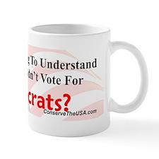 UnderstandWhyDemsBumpp Mug