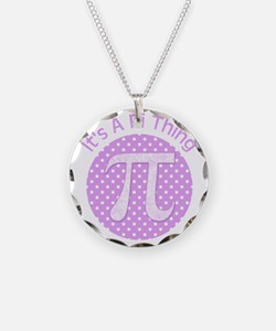 Its A Pi Thing Necklace Circle Charm