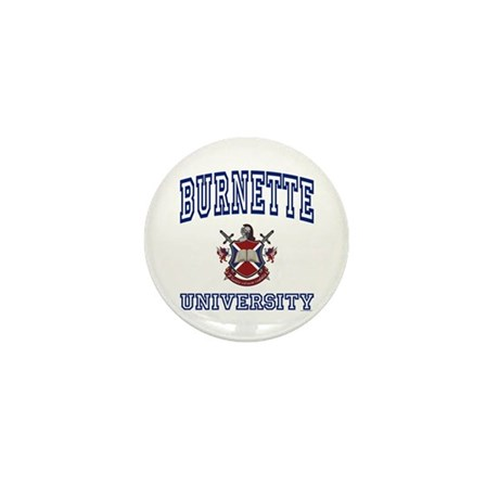 BURNETTE University Mini Button