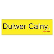 Dulwer Calny, PA Bumper Bumper Sticker