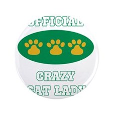 "official crazy cat lady 3.5"" Button"