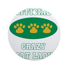 official crazy cat lady Round Ornament