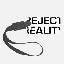 reject reality 2 Luggage Tag