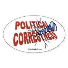 Screw Political Correctness Oval Decal