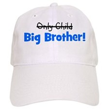 onlychild_bigbrother Baseball Cap