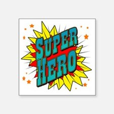 "superhero Square Sticker 3"" x 3"""
