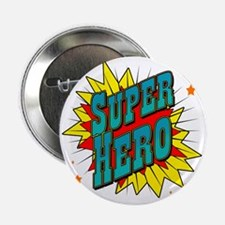 "superhero 2.25"" Button"