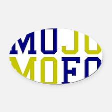 MOJO MOFO 1 Oval Car Magnet