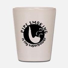 pipe smoking is my superpower - white Shot Glass