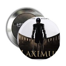 "Laximus - Are you not entertained? 2.25"" Button"