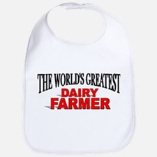 """The World's Greatest Dairy Farmer"" Bib"