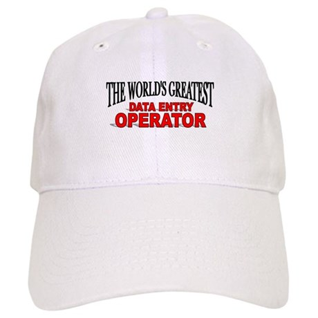 """The World's Greatest Data Entry Operator"" Cap"